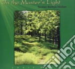 Borbye Nielsen Torst - In The Master'S Light cd musicale di BORBYE NIELSEN TORST