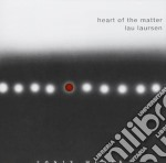 Laursen Lau - Heart Of The Matter cd musicale di Lau Laursen