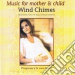 Henrik Aaboe & Klaus Sorensen - Music For Mother & Child   Wind Chimes cd musicale di MUSIC FOR MOTHER & C