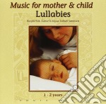 Music For Mother & C - Lullabies cd musicale di MUSIC FOR MOTHER & C