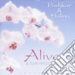 ALIVE - A LOVE RECORDING cd musicale di PUSHKAR & HALINA
