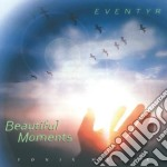 Eventyr - Beautiful Moments cd musicale di Eventyr