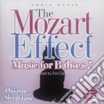 Mozart Effect - Babies - From Playtime To Sleepytime cd musicale di ARTISTI VARI