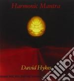 Harmonic mantra cd musicale di David Hykes