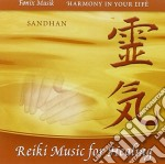 Sandhan - Reiki Music For Healing cd musicale di SANDHAN