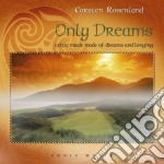 ONLY DREAMS cd musicale di Carsten Rosenlund