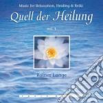 Lange Rainer - Quell Der Heilung Vol. 1 cd musicale di Rainer Lange