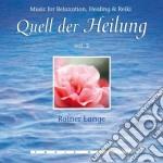 Lange Rainer - Quell Der Heilung Vol. 2 cd musicale di Rainer Lange