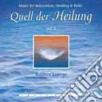 Lange Rainer - Quell Der Heilung Vol. 3 cd musicale di Rainer Lange