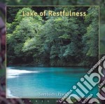 LAKE OF RESTFULNESS cd musicale di SAMBODHI PREM