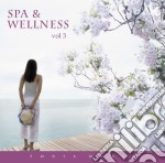 Spa & Wellness - Spa & Wellness Vol. 3 cd musicale di Spa & wellness