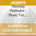 MUSIC FOR MINDFUL LIVING cd musicale di Henning Flintholm