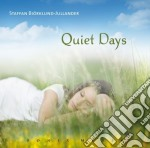 QUIET DAYS                                cd musicale di BIORKLUND-JULLANDER