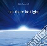 Guzikowski Stefan - Let There Be Light cd musicale di Stefan Guzikowski