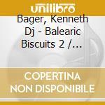 BALEARIC BISQUITS 2 cd musicale di ARTISTI VARI