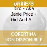 Girl and cello cd musicale di Bird