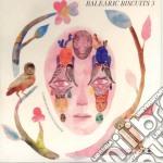 Balearic biscuits 3 cd musicale di Artisti Vari