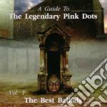 Legendary Pink Dots - Ballads cd musicale