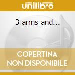 3 arms and... cd musicale di Attrition