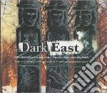 Dark east cd musicale