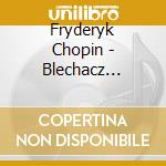 Piano competition warsaw 2005 cd musicale di Rafal Blechacz