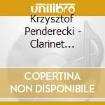 Dmitri Ashkenazy - Clarinet David Aguila - Penderecki Clarinet Concerto - Flute Con cd musicale di Penderecki