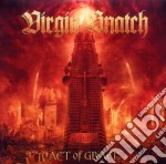 ACT OF GRACE                              cd musicale di Snatch Virgin