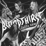 Bloodthirst - Zadza Krwi cd musicale di Bloodthirst