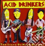 The state of mind report cd musicale di Drinkers Acid
