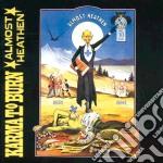 Almost heathen cd musicale di Karma to burn