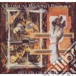 Silver or lead cd musicale di Optimum wound profil