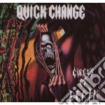 Quick Change - Circus Of Death cd musicale di Change Quick