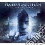 Flotsam & Jetsam - Dreams Of Death cd musicale di Flotsam & jetsam