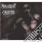 Malevolent Creation - Eternal cd musicale di Creation Malevolent