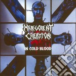 Malevolent Creation - In Cold Blood cd musicale di Creation Malevolent
