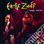 Tonight - sold out cd musicale di Enuff z nuff