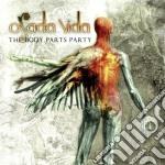 Osada Vida - The Body Parts Party cd musicale di Vida Osada