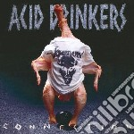 Acid Drinkers - Infernal Connection cd musicale di Drinkers Acid