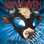 Acid Drinkers - High Proof Cosmic Milk cd musicale di Drinkers Acid