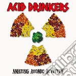 Acid Drinkers - Amazing Atomic Activity cd musicale di Drinkers Acid