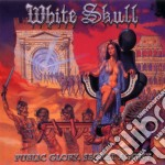 White Skull - Public Glory, Secret Agony cd musicale di Skull White