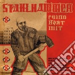 Stahlhammer - Feind Hort Mit cd musicale di Stahlhammer