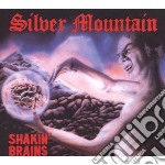 Silver Mountain - Shakin  Brains cd musicale di Mountain Silver