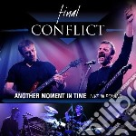 Final Conflict - Another Moment In Time - cd musicale di Conflict Final