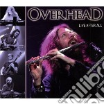 Overhead - Live After All cd musicale di Overhead