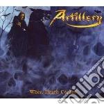 Artillery - When Death Comes - Limit cd musicale di ARTILLERY
