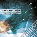 Raunchy - Confusion Bay cd musicale di Raunchy