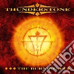 Thunderstone - The Burning cd musicale di Thunderstone