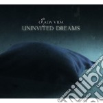 Uninvited dreams cd musicale di Vida Osada