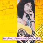 Gillan, Ian - Cherkazoo And Other Stor cd musicale di Ian Gillan